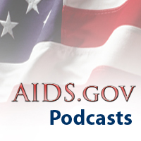 AIDS.gov Podcasts