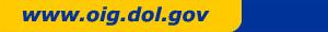 www.oig.dol.gov (OIG Home Page)