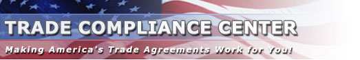 Trade Compliance Center - Making America's Trade Agreements Work for You