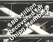 $88 million recovered for union members.