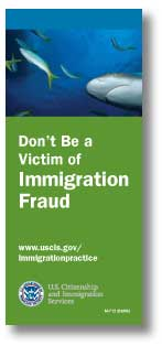 Don't be a victim of immigration fraud
