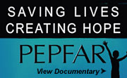 Click here to view PEPFAR's Saving Lives Creating Hope documentary.