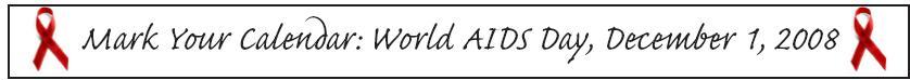Mark Your Calendar: World AIDS Day, December 1, 2008
