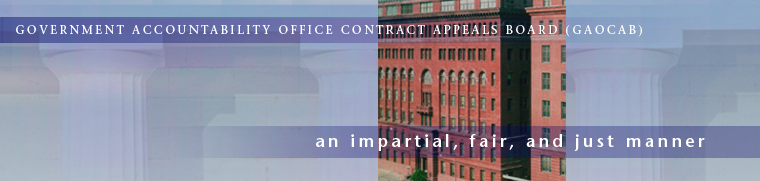 Government Accountability Offcie Contract Appeals Board (GAOCAB): An Impartial, Fair, and Just Manner