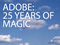Adobe celebrates 25th anniversary