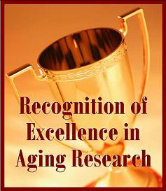 Recognition of Excellence in Aging Research