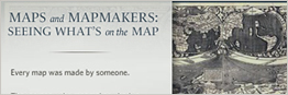Maps and Mapmakers: Seeing What's on the Map