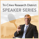 Tri-Cities Research District Speaker Series