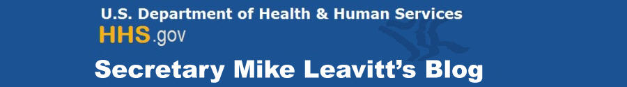 U.S. Department of Health and Human Services.  HHS.gov  Secretary Mike Leavitt's Blog