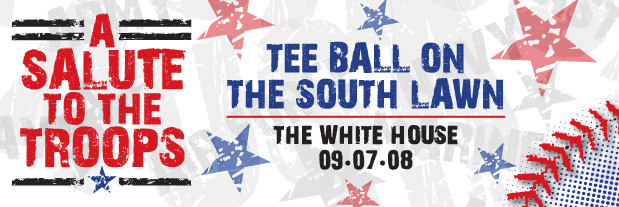 Tee Ball on the South Lawn: A Salute to the Troops Game