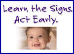 Learn the Signs. Act Early