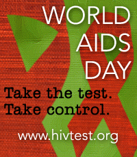 World AIDS Day. Take the test. Take control. www.hivtest.org