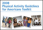 2008 Physical Activity Guidelines Toolkit