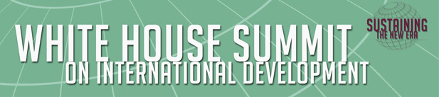 White House Summit on International  Development