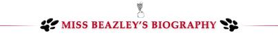Header - Miss Beazley Biography