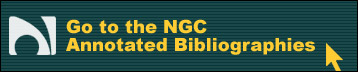 Go to the NGC Annotated Bibliographies