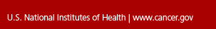 U.S National Institutes fo Health | cancer.gov