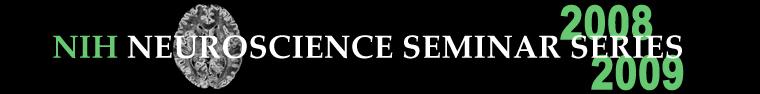 NIH Neuroscience Seminar Series
