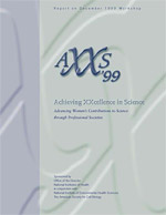 AXXS '99, Advancing Women's Contributions to Science through Professional Societies (PDF, 134 pages)