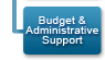 Budget and Administrative Support