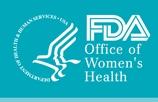 FDA -- Office of Women's Health