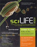 2008 sciLife poster.  Read on to find out what it is this year.