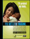 Flu poster – I'll protect my baby: I'll get a flu vaccine.