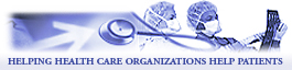 Helping Health Care Organizations Help Patients
