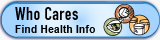 Who Cares - Find Health Information