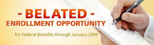 Belated Enrollment Opportunity