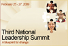 Third National Leadership Summit. A blueprint for change. February 25-27, 2009.