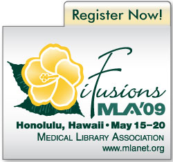 Register now for MLA '09 in Hawaii!