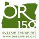 Oregon 150 Sustain the Spirit Logo