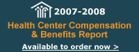 Health Center Compensation and Benefits Report
