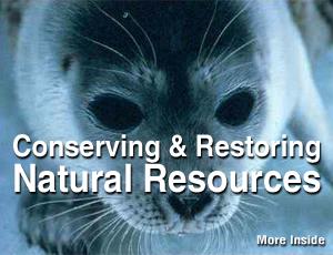Conserving & Restoring Natural Resources.