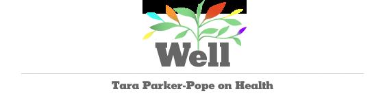 Well - Tara Parker-Pope on Health