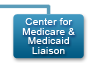 Center for Medicare and Medicaid Liasion
