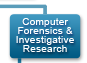 Computer Forensics and Investigative Research