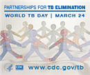 World TB Day March 24 – Partnerships for World TB Elimination