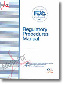 Regulatory Procedures Manual March 2008 Edition Department of Health and Human Resources Food and Drug Administration Office of Regulatory Affairs Office of Enforcement with images of FDA Badges and FDA Centennial 1906 through 2008.