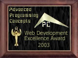 This site has won the Advanced Programming Concepts Web Design Excellence Award for 2002!