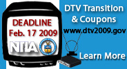 DTV Transition - Deadline - February 17, 2009