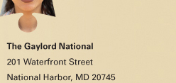 The Gaylord National, 201 Waterfront Street, National Harbor, MD 20745