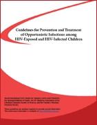 Pautas para la prevención y tratamiento de las infecciones oportunistas en niños