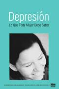 Cubierta del folleto Depresión: Lo Que Toda Mujer Debe Saber