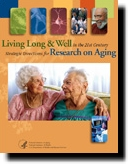 cover image of Living Long & Well in the 21st Century Strategic Directions for Research on Aging