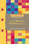 Helping Children and Adolescents Cope with Violence and Disasters:  What Rescue Workers Can Do publication cover