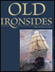 Old Ironsides: An Illustrated Guide to the USS Constitution