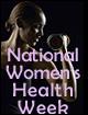 GPO Marks National Women's Health Week