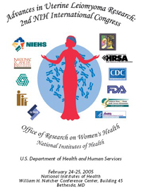 Advances in Uterine Leiomyoma Research: Second NIH International Congress